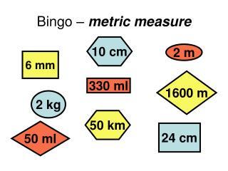 Bingo �  metric measure