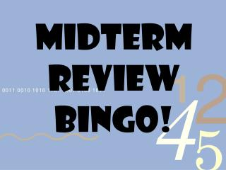 Midterm REVIEW BINGO!