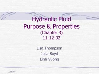 Hydraulic Fluid Purpose  Properties Chapter 3 11-12-02