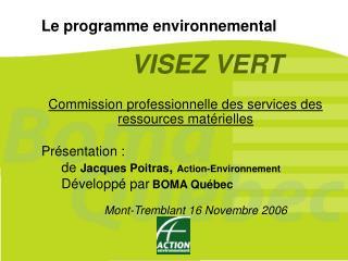 Le programme environnemental VISEZ VERT