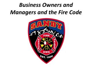 Business Owners and Managers and the Fire Code
