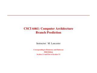 CSCI 6461: Computer Architecture Branch Prediction