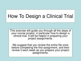 How To Design a Clinical Trial