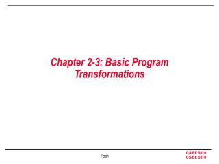 Chapter 2-3: Basic Program Transformations