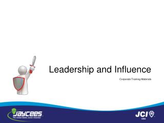 Leadership and Influence     Corporate Training Materials
