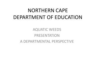 NORTHERN CAPE  DEPARTMENT OF EDUCATION
