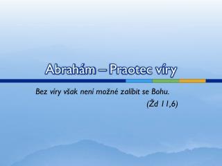 Abrahám – Praotec víry