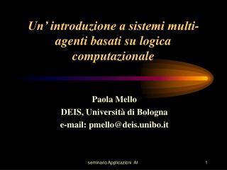 Un' introduzione a sistemi multi-agenti basati su logica computazionale