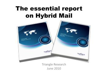 The essential report  on Hybrid Mail