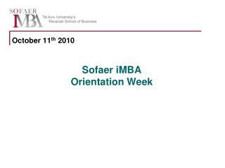 Sofaer iMBA Orientation Week