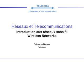 Réseaux et Télécommunications