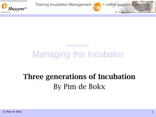 Introduction to: Managing the Incubator