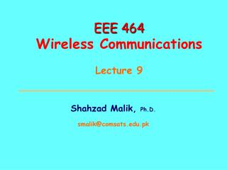 EEE 464 Wireless Communications Lecture 9