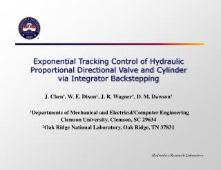 Exponential Tracking Control of Hydraulic Proportional Directional Valve and Cylinder via Integrator Backstepping  J. Ch