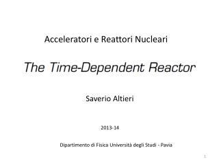 Acceleratori e Reattori Nucleari