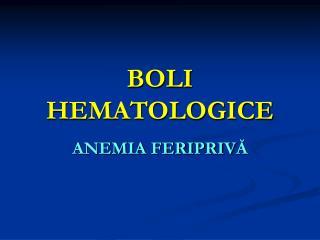BOLI HEMATOLOGICE