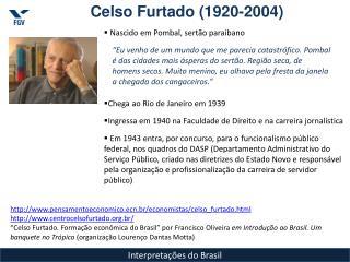 Celso Furtado (1920-2004)