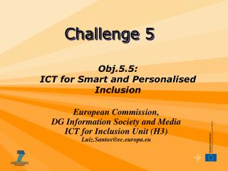 Obj.5.5:  ICT for Smart and Personalised Inclusion