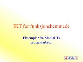 IKT for funksjonshemmede