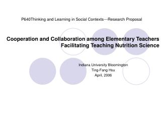Cooperation and Collaboration among Elementary Teachers  Facilitating Teaching Nutrition Science