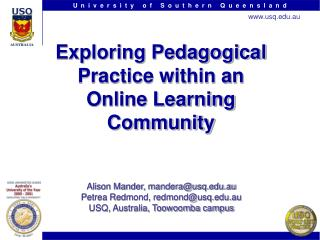 Exploring Pedagogical Practice within an Online Learning Community
