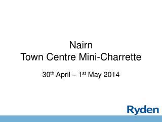 Nairn Town Centre Mini-Charrette