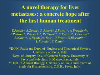 A novel therapy for liver metastases: a concrete hope after the first human treatment