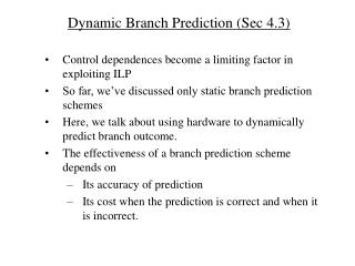 Dynamic Branch Prediction (Sec 4.3)