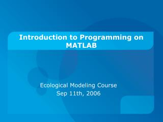 Introduction to Programming on MATLAB