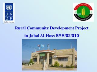 Rural Community Development Project  in Jabal Al-Hoss  SYR/02/010