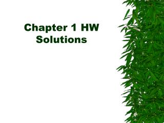 Chapter 1 HW Solutions