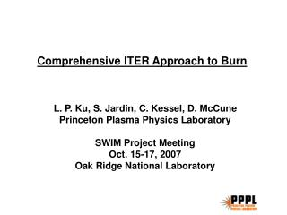 Comprehensive ITER Approach to Burn