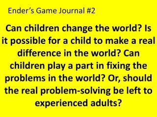 Ender's Game Journal #2