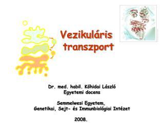 Vezikul�ris  transzport