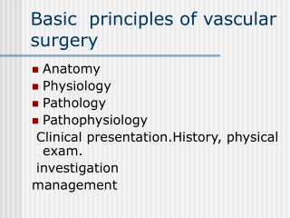 Basic  principles of vascular surgery
