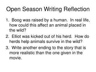 Open Season Writing Reflection