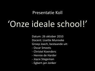 Presentatie  Koll