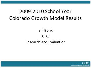 2009-2010 School Year Colorado Growth Model Results