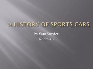 A  History  of  Sports Cars