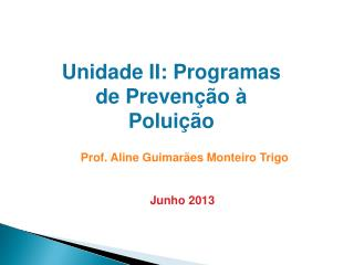 Unidade II: Programas de Prevenção à Poluição