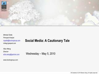 Social Media: A Cautionary Tale Wednesday – May 5, 2010