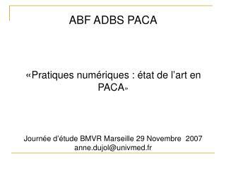 ABF ADBS PACA « Pratiques numériques : état de l'art en PACA »