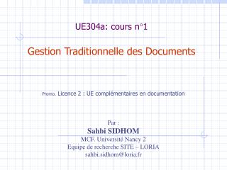 UE304a: cours n°1 Gestion Traditionnelle des Documents