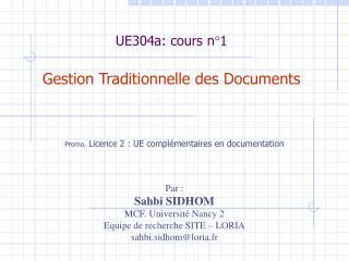 UE304a: cours n�1 Gestion Traditionnelle des Documents