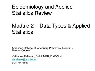 Epidemiology and Applied Statistics Review  Module 2 � Data Types & Applied Statistics