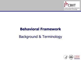 Behavioral Framework