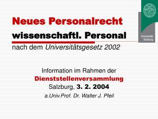 Neues Personalrecht wissenschaftl. Personal nach dem  Universitätsgesetz 2002