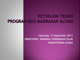 PETUNJUK TEKNIS PROGRAM BOS MADRASAH ALIYAH