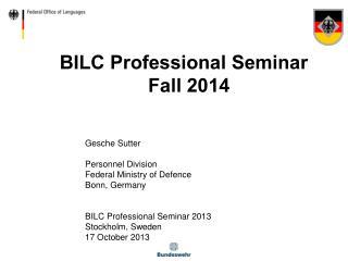 BILC Professional Seminar   Fall 2014
