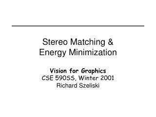 Stereo Matching & Energy Minimization